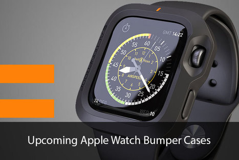 Apple Watch Bumper Cases: The Perfect Protection from All Hazards | All Things iPhone, iPad and Apple | Scoop.it