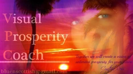 THE BLUENSCOTTISH EVENTER | VISUAL PROSPERITY by Cynthia Bluenscottish Ross | Scoop.it