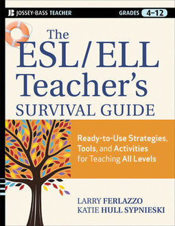 Wiley: The ESL / ELL Teacher's Survival Guide: Ready-to-Use Strategies, Tools, and Activities for Teaching English Language Learners of All Levels | Teaching EFL Today | Scoop.it