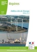 Chiffres clés de l'énergie - Édition 2014 - Ministère du Développement durable | Environnement et développement durable, mode de vie soutenable | Scoop.it