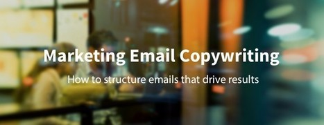 The Anatomy of a Marketing Email that Drives Results | List services | Scoop.it