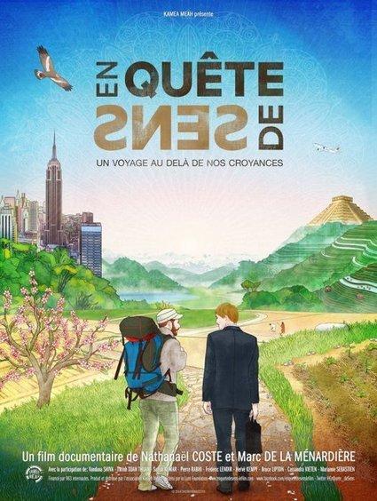 En Quête de Sens - le film - [CDURABLE.info l'essentiel du développement durable] | CDURABLE.info | Scoop.it