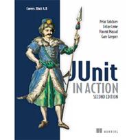 Tahchiev, P., Leme, F., Massol, V., & Gregory, G. (2011). JUnit in Action (2nd ed.). Stamford: Manning Publications Co. | Programación y desarrollo de software | Scoop.it