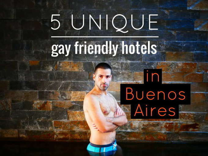 5 unique gay friendly hotels in Buenos Aires