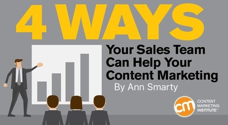 4 Ways Your Sales Team Can Help Your Content Marketing | The Twinkie Awards | Scoop.it