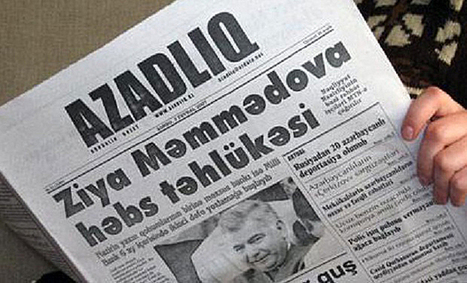 Azadliq editor not hopeful for future of Azerbaijan's last independent daily - Index On Censorship | Azerbaijan news - Azerbaycan haberleri | Scoop.it