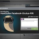 Introducing the VR Dashboard: HootSuite Announces Oculus Rift Integration | Social Media Marketing | Scoop.it