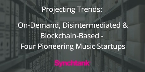 Projecting Trends: WhatThese 4 Music Startups Reveal About the Future of Music | New Music Industry | Scoop.it