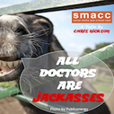 All Doctors are Jackasses - Life in the Fast Lane medical education blog | Making Decisions Better | Scoop.it