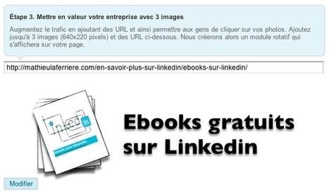 Créer profil page entreprise linkedin 5 étapes | Mathieu Laferrière | Management et promotion | Scoop.it
