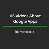 Free Technology for Teachers: 65 Videos About Google Apps | Edtech PK-12 | Scoop.it