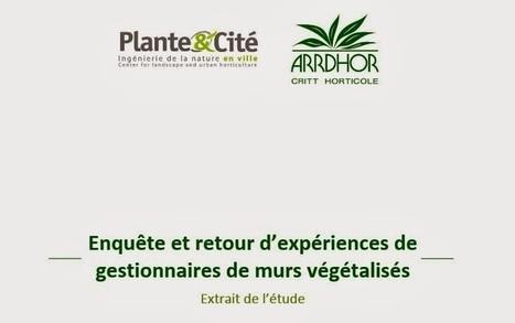 Enquête et retour d'expériences de gestionnaires de murs végétalisés | rngobagal@efficom-lille.com | Scoop.it