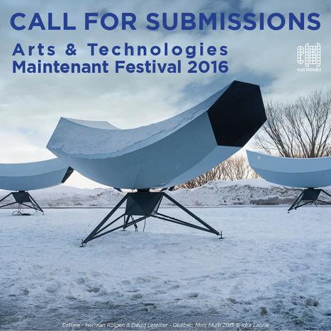 International #Call - Arts & Technologies ~ Festival Maintenant 2016 // Electroni[k] // #mediaart | Digital #MediaArt(s) Numérique(s) | Scoop.it