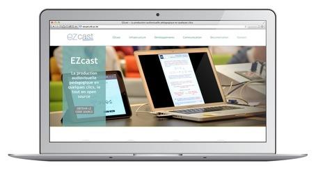 EZCast : Solution libre pour créer et gérer une production audiovisuelle pédagogique | Veille sur les innovations en formation | Scoop.it