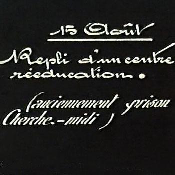 Images filmées de la prison du Cherche-Midi en août 1944 | Histoire pénitentiaire et Justice militaire | GenealoNet | Scoop.it