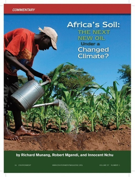 Africa's Soil: The Next New Oil Under a Changed Climate? Environment | Development, agriculture, hunger, malnutrition | Scoop.it