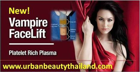 Vampire Facelift Thailand PRP Treatment Bangkok -Urban Beauty Thailand | Ulthera Skin tightening, Thailand - Ultherapy Tone Tighten Lift Loose Skin Lowest Price! | Scoop.it
