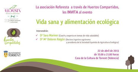 """Huertos Compartidos: Evento """"Vida sana y alimentación ecológica""""   vida y salud   Scoop.it"""