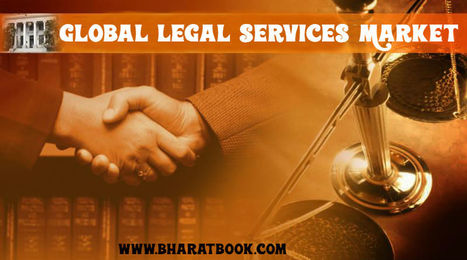 Legal Services Global Market - Bharat Book Bureau   Energy-Resources and Automation - manufacturing construction   Scoop.it