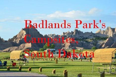 Check out Camping in Badlands National Park, South Dakota   Travel Tour Guide   Scoop.it