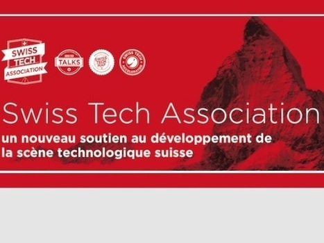 Naissance de la Swiss Tech Association | Informatique Romande | Scoop.it