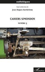 CAHIERS SIMONDON. Numéro 3 | Philosophie en France | Scoop.it