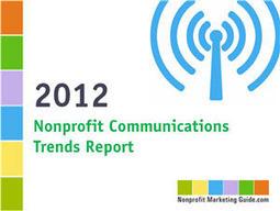 2012 Nonprofit Communications Trends Report | Nonprofit Marketing Guide | Nonprofit Communications in Canada | Scoop.it