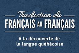 Le Français au Canada. | Mondialisation et individualité! | Scoop.it