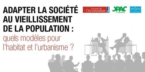 Adapter la société au vieillissement de la population | ethical governance and project management | Scoop.it