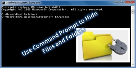 Use Command Prompt to Hide Files and Folders | Windows, Software and PC Performance | Scoop.it
