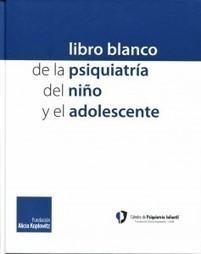 Se presenta el libro blando sobre la Psiquiatría Infantil | Salud Publica | Scoop.it