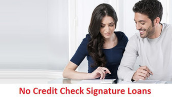 Need A Signature Loan: Important Details To Consider Before Borrowing No Credit Check Signature Loans! | Need A Signature Loan | Scoop.it