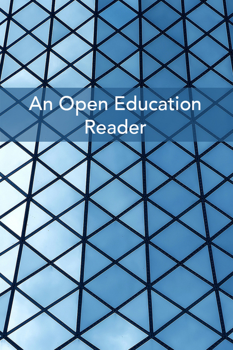 David Wiley (ed.) - An Open Education Reader | Innovation and quality in e-learning | Scoop.it