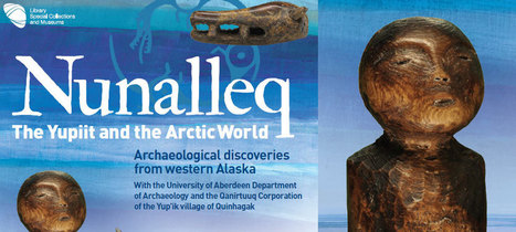 Nunalleq: The Yupiit and the Arctic World : Archaeology News from Past Horizons | Archaeology News | Scoop.it