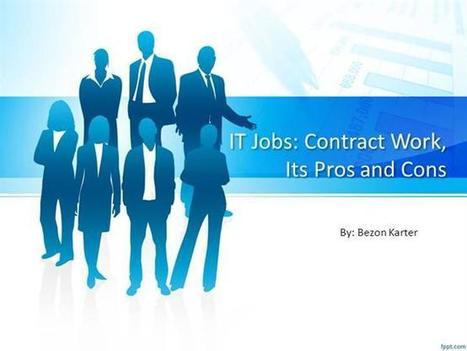 IT Jobs Contract Work, Its Pros And Cons | IT Recruitment | Scoop.it