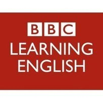 BBC Learning English | Learning English | Scoop.it