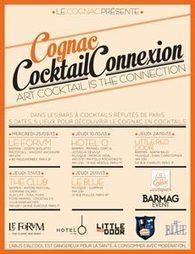 Le Cognac à découvrir en tenue de cocktails à Paris | Cuisine & des Tendances | Epicure : Vins, gastronomie et belles choses | Scoop.it