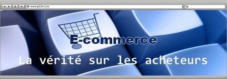 La vérité sur les acheteurs du E-commerce | Création de site internet Montpellier | Scoop.it
