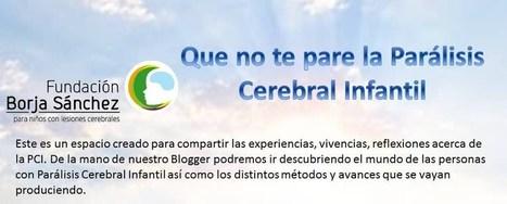 Que no te pare la Parálisis Cerebral Infantil: Una visión que guarda ... | neces.educativas especiales | Scoop.it