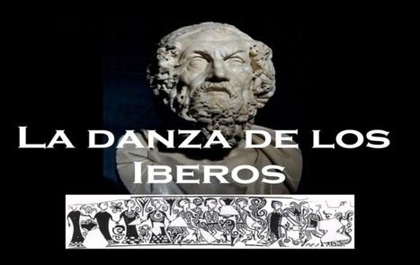 La Danza de los Íberos. Un análisis desde la 'Ilíada'. - Arqueología, Historia Antigua y Medieval - Terrae Antiqvae | Mundo Clásico | Scoop.it