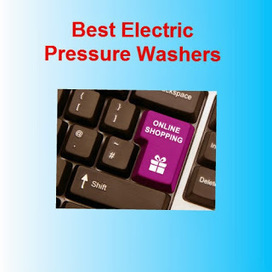 Jim's Water Pressure Washer Tips: Best Electric Pressure Washers | Best Electric Pressure Washers | Scoop.it