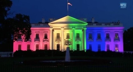 White HouseLit in Rainbow Colors to 'Celebrate New Chapter' in Same-Sex Rights | Gay News | Scoop.it