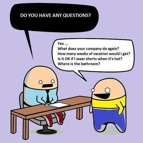 Questions to ask during a job interview | DigitalGurus | Job Hunting and Career Advice | Scoop.it