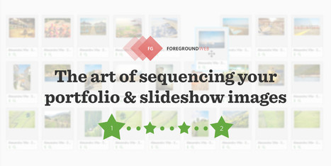 The art of sequencing your portfolio & slideshow images | iPhoneography-Today | Scoop.it