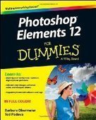 Photoshop Elements 12 For Dummies - PDF Free Download - Fox eBook | digital pphotography | Scoop.it