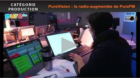 PureVision : la radio-augmentée de PureFM | Radio 2.0 (En & Fr) | Scoop.it