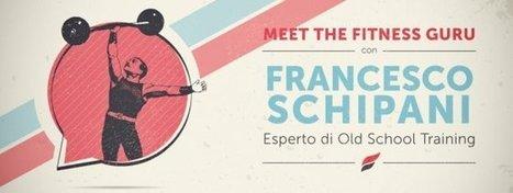 Primo appuntamento con Meet the Fitness Guru: partecipa all'incontro con Francesco Schipani! | Fitness made easy | Scoop.it