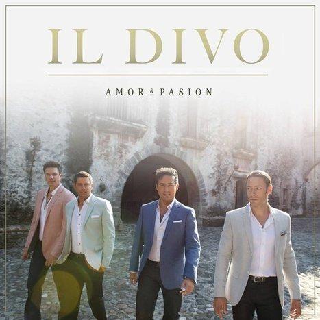 Het nieuwe album 'Amor & Pasion' van Il Divo is vanaf 27 november te koop. | Italian Entertainment And More | Scoop.it