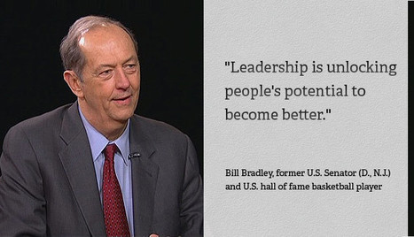 The Art of Leadership: What it Takes to Lead | Bill Bradley | Inspirations for Life | Scoop.it