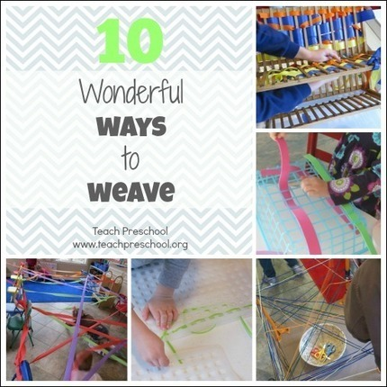 10 Wonderful ways to weave | Teach Preschool | Teach Preschool | Scoop.it